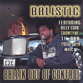 Balistic: Ballin Out of Control