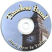 Timeless Band: Stuck Here in Traffic