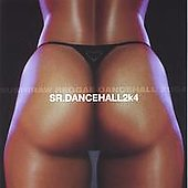Sr. Dancehall2k4: Volume01