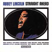 Abbey Lincoln: Straight Ahead