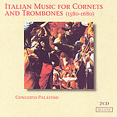 Italian Music for Cornets and Trombones / Concerto Palatino
