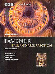 Tavener: Fall And Resurrection / Richard Hickox; Patricia Rozario; Michael Chance; Martyn Hill [DVD]