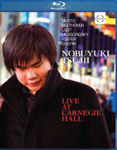 Pianist Nobuyuki Tsujii - Live at Carnegie Hall / Mussorgsky: Pictures; Beethoven: Sonata no 17; Chopin, Musto, Liszt et al. [Blu-Ray]