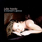 Julie Hardy: A Moment's Glance