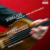 Sibelius: Works for Violin & Orchestra / Kuusisto, et al