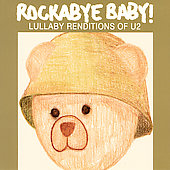 Rockabye Baby!: Rockabye Baby!: Lullaby Renditions Of U2