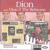 Dion & The Belmonts: Presenting Dion & the Belmonts/Runaround Sue