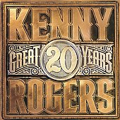Kenny Rogers: 20 Great Years [Remaster]