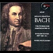 Bach: Works for Harpsichord Vol 1- English Suites / Watchorn