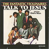 The Violinaires: Talk to Jesus