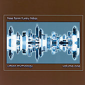 Free Form Funky Freqs: Urban Mythology, Vol. 1 *