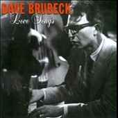 Dave Brubeck: Love Songs