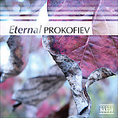 Eternal Prokofiev - Excerpts from Romeo & Juliet, Piano Concerto no 4 Op.53, etc
