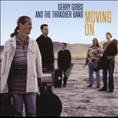 Gerry Gibbs: Moving on, Never Looking Back