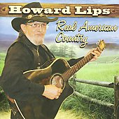 Howard Lips: Real American Country