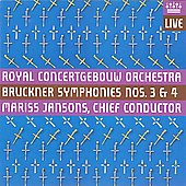 Bruckner: Symphonies no 3 & 4  / Mariss Jansons, Royal Concertgebouw Orchestra