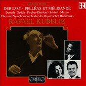 Debussy: Pell&#233;as et M&#233;lisande