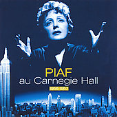 Édith Piaf: Au Carnegie Hall 1956-1957