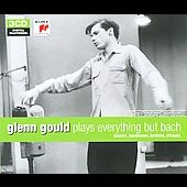 Glenn Gould Plays Everything But Bach