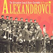 Red Army Band: Alexandrovci: The Alexandrov Song & Dance Ensemble in Prague