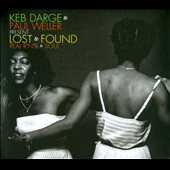 Keb Darge/Paul Weller: Lost & Found: Real R'n'B & Soul [Digipak]