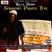 Reek Daddy: Straight Pirate Type [PA] [Digipak] *