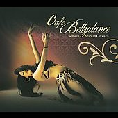 Various Artists: Cafe Bellydance [Digipak]