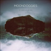 The Moondoggies: Tidelands [Digipak] *