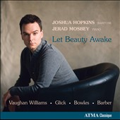 Vaughan Williams: Let Beauty Awake / Joshua Hopkins, baritone