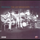 Pentangle: The Lost Broadcasts: 1968-1972