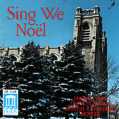 Sing We Noël - Traditional Carols from St. John's Cathedral