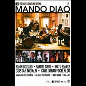 Mando Diao: MTV Unplugged: Above and Beyond