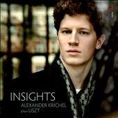 Insights: Alexander Krichel plays Liszt