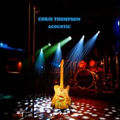 Chris Thompson: Acoustic