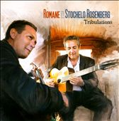 Romane/Stochelo Rosenberg: Tribulations
