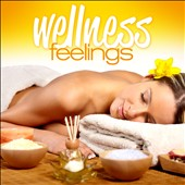 Various Artists: Wellness: Feelings