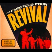 The Fairfield Four: Revival [Digipak]