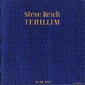 Steve Reich: Tehillim