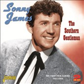Sonny James: The  Southern Gentleman: The First Four Albums 1957-1959