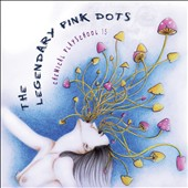 The Legendary Pink Dots: Chemical Playschoo, Vol. 15