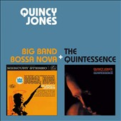 Quincy Jones: Big Band Bossa Nova/Quintessence