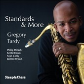 Gregory Tardy: Standards & More