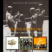 The Johnstons: Johnstons/Give a Damn/Barley Corn