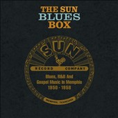 Various Artists: The Sun Blues Box: Blues, R&B and Gospel Music in Memphis