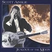 Scott Ainslie: Jealous of the Moon