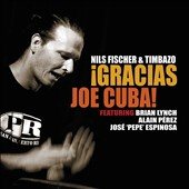 Nils Fischer and Timbazo/Nils Fischer: Gracias Joe Cuba [7/2]