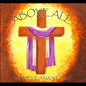 Michele Anastasio: Above All [Digipak]