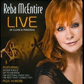 Reba McEntire: Live Upclose and Personal