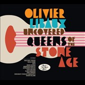 Olivier Libaux: Uncovered Queens of the Stone Age