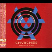 Chvrches: Bones of What You Believe [Bonus Track] [Digipak]